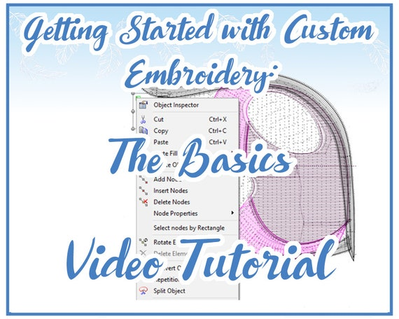 TUTORIAL VIDEO: Getting Started with Custom Embroidery