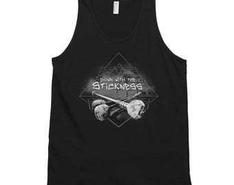 Down with the Stickness - 100% Cotton Tank - Men & Womens Cut - Madtech Manipulations Line
