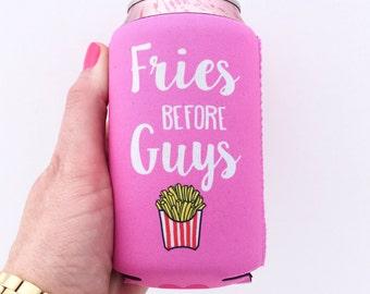 Fries Before Guys Beverage Insulator/Hugger
