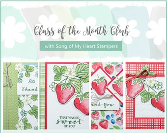 Class of the Month: Sweet Strawberry PLUS BONUS PDF Instant Digital Download Cardmaking tutorial, berries, punch, baskets, rubber stamps