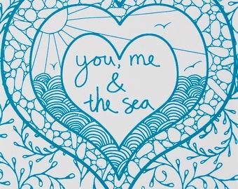 You, Me & the Sea print