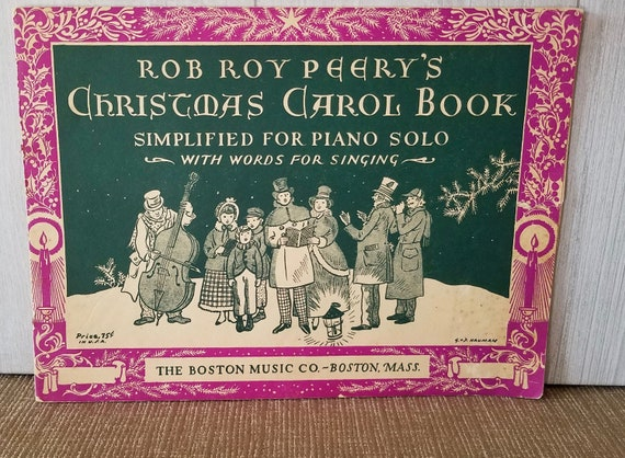 Christmas Carol Book.Vintage Music Sheet Book Rob Peery S Christmas Carol Book For Piano Solo And Words For Singing 25 Christmas Songs Included