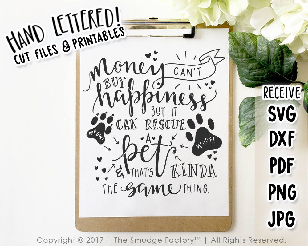 Download Rescue Dog SVG Cut File Money Can't Buy Happiness Cat   Etsy