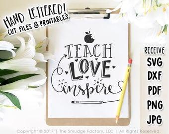 Teacher SVG, DXF File, Teach, Love Inspire, Hand Lettered SVG Cutting File, Apple Graphic Overlay, Teaching Pencil Clipart, Gift for Teacher