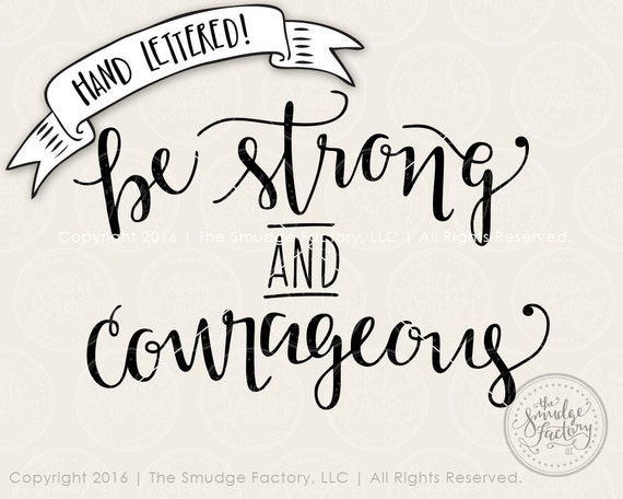 be strong and courageous joshua 1 9 vector silhouette etsy