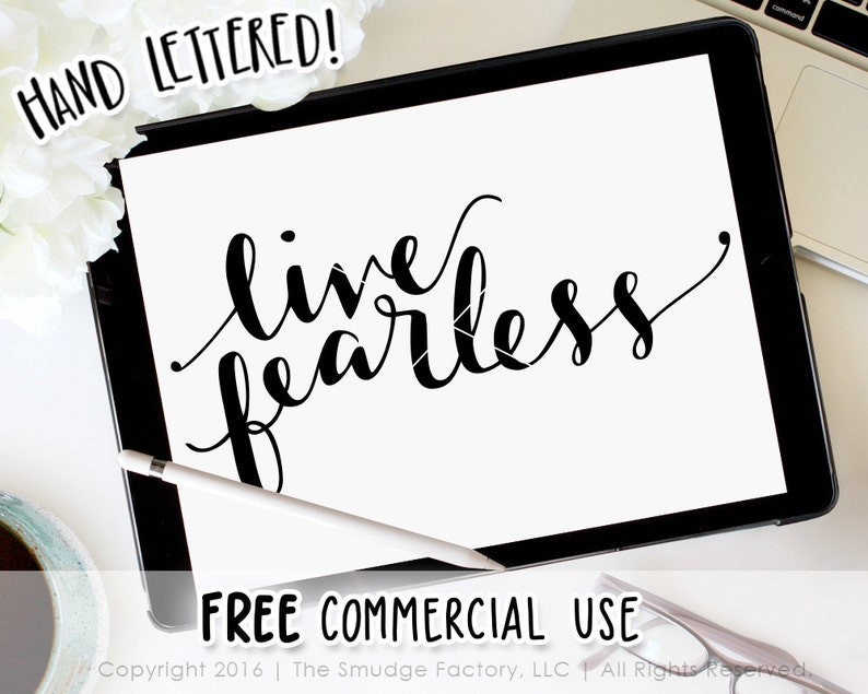 Live Fearless SVG, Fearless Vector, Hand Lettered SVG, Silhouette Cameo,  Cricut Cut File, Hand Lettering, Free Commercial Use Graphics
