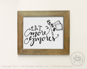 Eat More S'mores Printable File, Campfire DIY Print, Camping Print, Hand Lettered DIY Sign, Toasted Marshmallow, Fall Printable, Camp Out