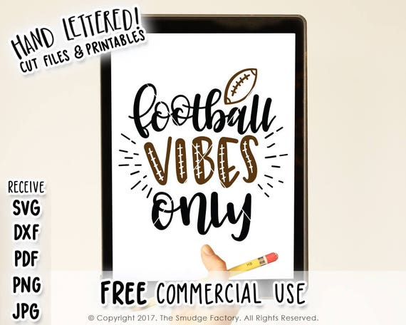 Football Svg File Football Vibes Svg Sports Hand Lettered Etsy