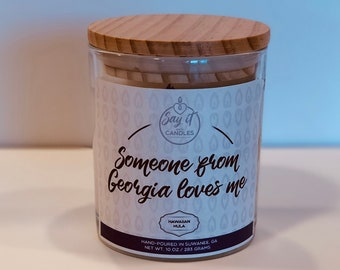 Someone from Georgia Loves Me, travel gift, moving, grandparent gift, best friend gift, aunt gift, soy blend, 10oz scented candle, wood wick