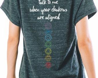 YOGA SHIRT - Chakra Shirt - Talk To Me When Your Chakras Are Aligned - Yoga T Shirt - T Shirt Yoga - Yoga Top