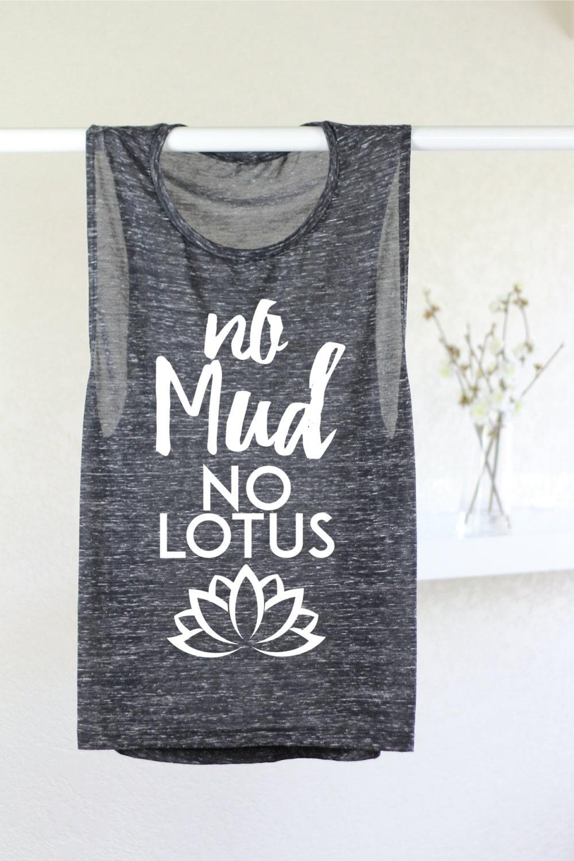 Yoga Tank No Mud No Lotus Inspirational Tank Tops For Etsy