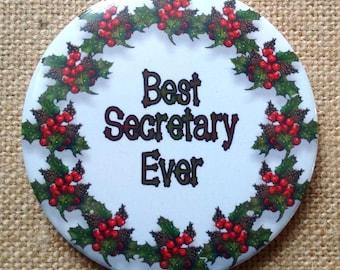 "Fridge Magnet, 3.5"", Best Secretary Ever, Christmas Wreath, Holly, Pine Cones, From Original Art, Big Magnet"