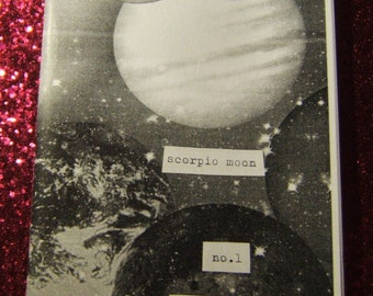 Scorpio Moon #1 - a perzine about witchcraft, queer and trans life, change, and mental health