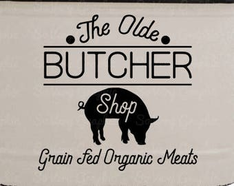 The Olde Butcher Shop   Cutting File   Printable   svg   eps   png   dxf   Organic   Meat Market   Farmhouse   Pig   Stencil   HTV