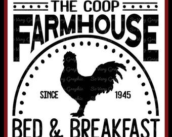 The Coop Farmhouse Bed & Breakfast Sign   Cutting File   Printable   svg   eps   dxf   png   Vintage   Farmhouse   Home Decor   Stencil