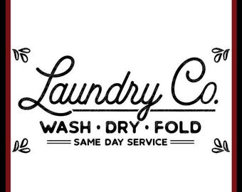 Laundry Co Sign   Cutting Files   Printable   svg   eps   png   dxf   Laundry Room   Wash Dry Fold   Vintage Farmhouse   Same Day Service