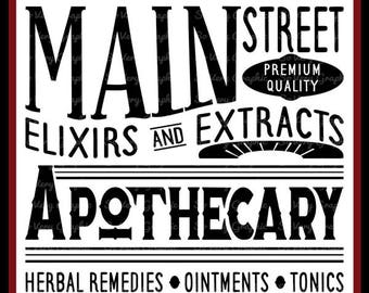 Main Street Apothecary Sign   Cutting File   Printable   svg   eps   dxf   png   Vintage   Farmhouse   Home Decor   Stencil