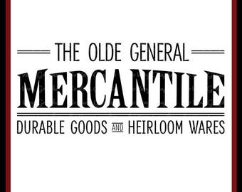 The Olde General Mercantile   Cutting File   Printable   svg   eps   dxf   png   Vintage   Farmhouse   Home Decor   Stencil   Heirloom Goods