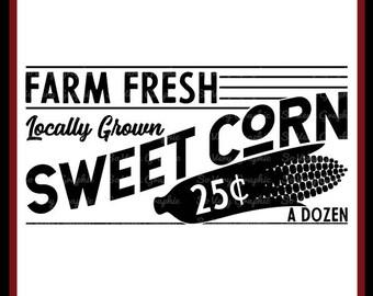Farm Fresh Sweet Corn Sign   Cutting File   Printable   svg   eps   dxf   png   Vintage   Farmhouse   Home Decor   Stencil   Kitchen   1950s