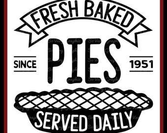 Fresh Baked Pies Served Daily Sign   Cutting File   Printable   svg   eps   dxf   png   Vintage   Farmhouse   Home Decor   Stencil   Kitchen