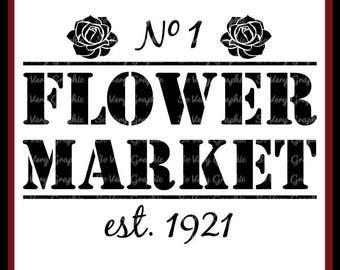 Flower Market   Vintage Farmhouse Sign   Cutting & Printable File   svg   eps   png   dxf   Fall   Autumn   Rose   Floral   Garden