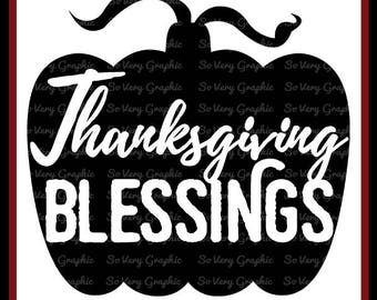 Thanksgiving Blessings Pumpkin   Cutting File & Printable   SVG   eps   dxf   png   Fall   Autumn   Blessed   Grateful   Gratitude   Decor