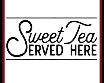 Sweet Tea Served Here Sign   Cutting File   Printable   svg   eps   dxf   png   Vintage   Farmhouse   Home Decor   Stencil   Kitchen   1950s