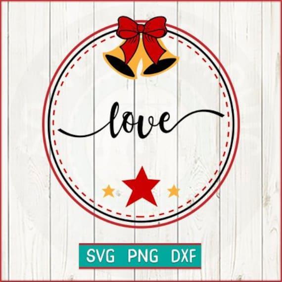 Farmhouse Christmas Ornaments Love Svg Cut File Png Etsy