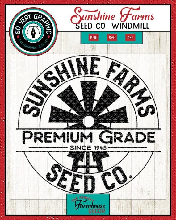 Sunshine Farms Seed Co Windmill Farmhouse Sign Svg Cut File Etsy