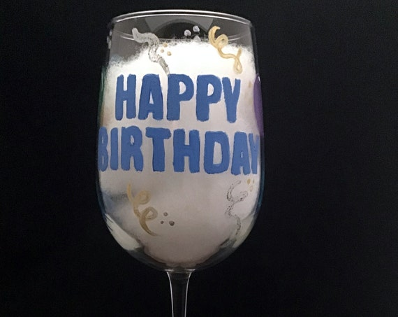 Birthday wine glass, Hand painted Happy Birthday wine glass, 18.5oz Birthday wine glass, Birthday balloons, Personalized wine glasses