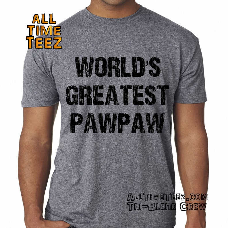 d0937be92 Worlds Greatest Pawpaw Shirt. Custom Fathers Day Gift. Awesome | Etsy