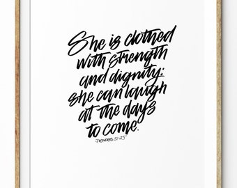 Black on White A4 Typography Poster | hand drawn brush lettering | inspirational quote | Proverbs 31:25