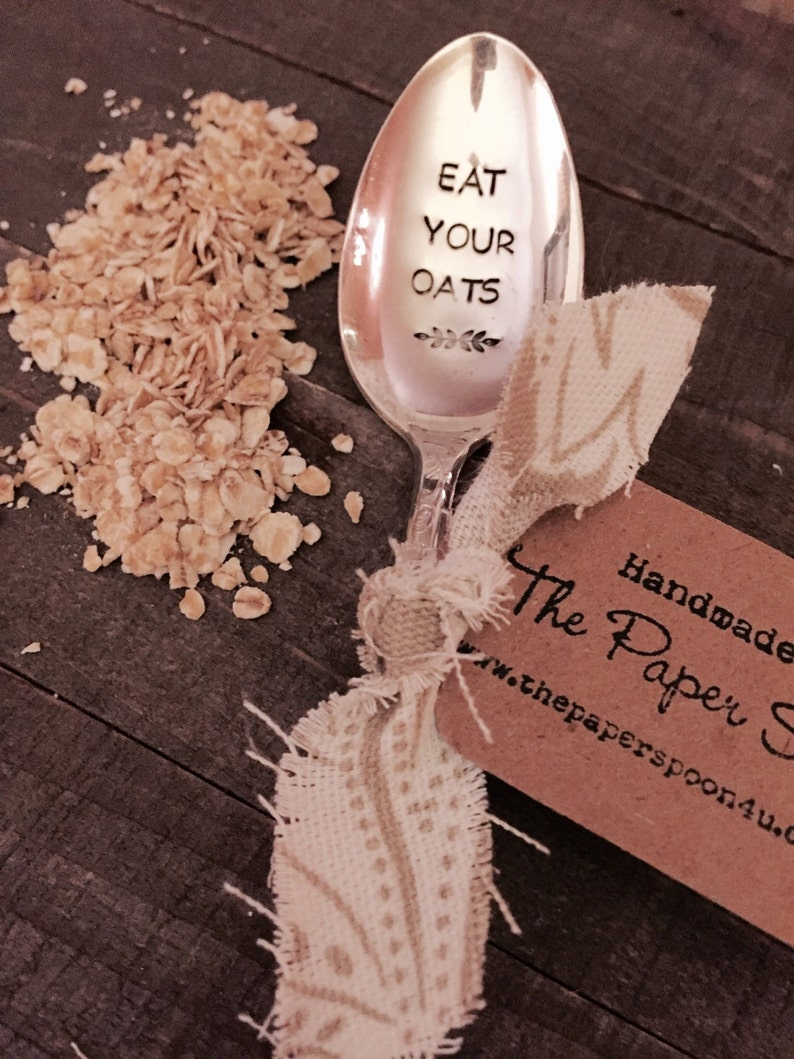 eat your oats created by Flynn and Grace oatmeal lover/'s spoon stamped spoon Oatmeal spoon
