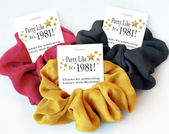 40th Birthday Party Favors, Hair Scrunchies, 40th Birthday Favors for Women, 40th Birthday Supplies, 40 Years, Party Like Its 1981