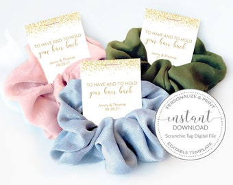 Printable Tag for Hair Scrunchies, To Have And To Hold Your Hair Back, Bachelorette Party Favor Template, Bridal Shower, INSTANT DOWNLOAD
