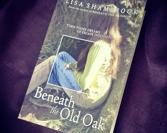 Old Cover - Beneath the Old Oak - Signed Paperback