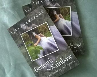 Beneath the Rainbow - Signed Paperback