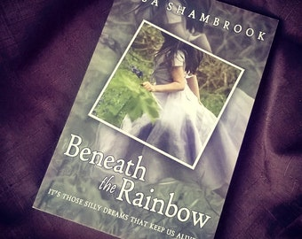 Old Cover - Beneath the Rainbow - Signed Paperback