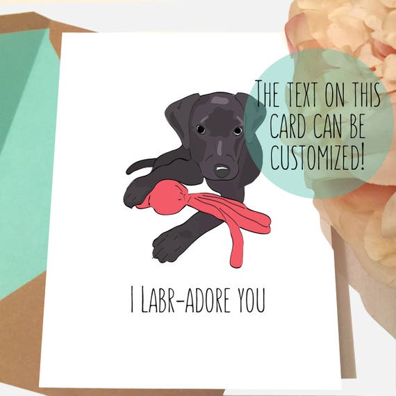 Dog Valentines Card Black Labrador Birthday Lover