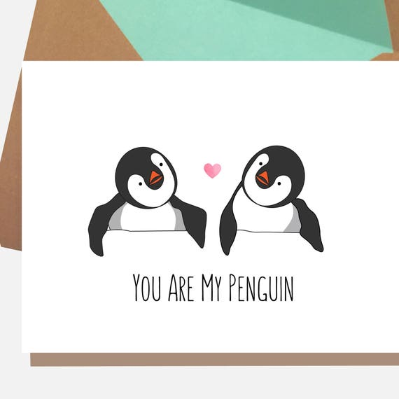 Penguin Card You Are My Penguin Penguin Birthday Card Etsy
