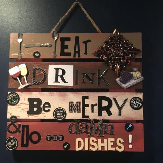 lustige Küchen Zeichen, lustige Küche, Essen, trinken und fröhlich sein,  küchengeschenk, tun das Geschirr, Küchenkunst, Geschenk für Kochen, Koch,  ...