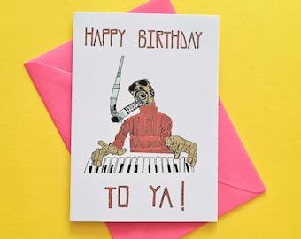 Stevie Wonder Happy Birthday to ya Card