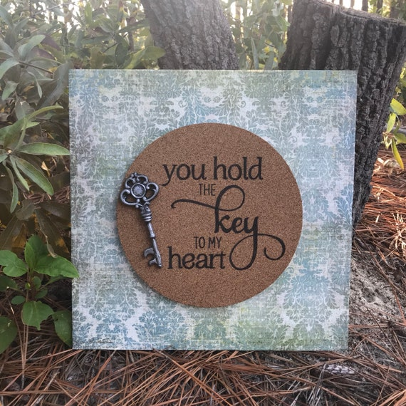 Items similar to You hold the key to my heart wooden sign ...