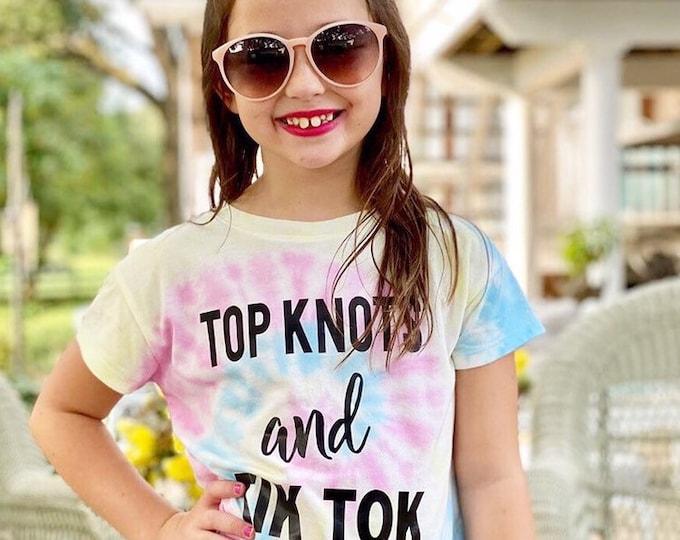 Tye Dye Top Knots and Tik Tok