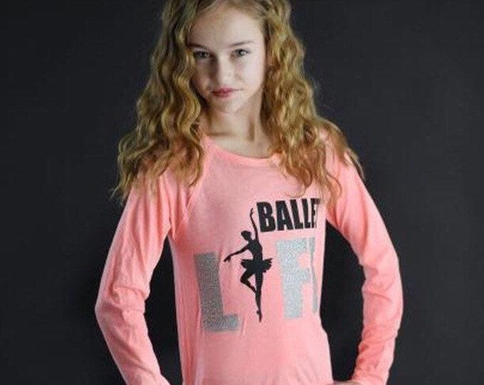 Ballet life shirt