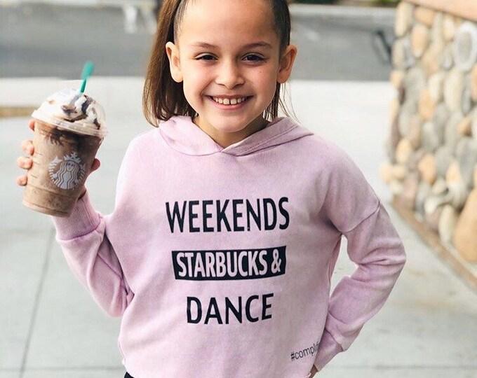 Weekends Starbucks & Dance Hoody