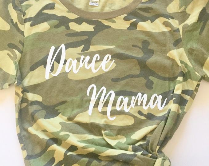 Dance Mama shirt