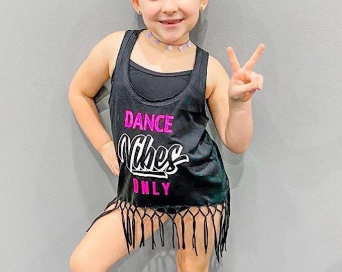 Girls Dance Vibes Only Frayed Tank Top,Dance Team Gift,Girls Dance Tank, Dancewear, Ballet Tank, Practice Clothing, Dance Team Photoshoot