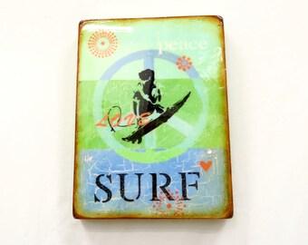 "Aqua/BrightGreen/Blue- ""PeaceLoveSURF,BEACH,Ocean board,SURFERgirl/boy, wave rider, high gloss resin coat on solid,light hollow cradle."