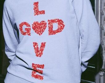 Love God Unisex Sweatshirt